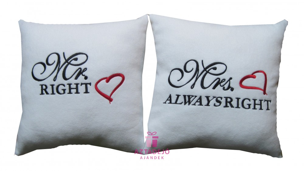 Mr right és Mrs always right plüss párna szett 35x35 cm fehér ... 9b838316df